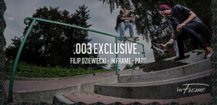 InFrame: Filip Dziewięcki