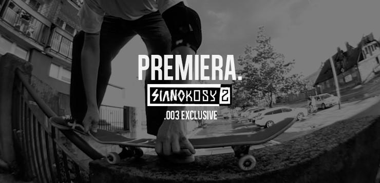 """SIANOKOSY2″ – PREMIERA"