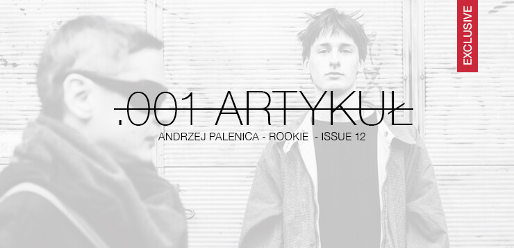 Andrzej Palenica – ROOKIE – ISSUE 12